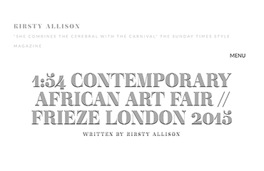 Article sur KIRSTYALLISON.COM - 1: 54 Contemporary African Art Fair // Frieze London 2015